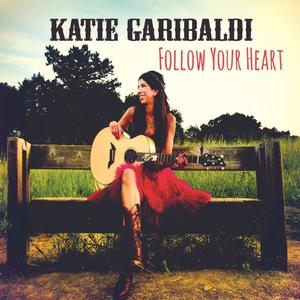 Country Americana Singer/Songwriter Katie Garibaldi to Release Her Seventh CD, 7/215