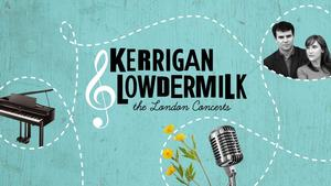 Julie Atherton, Daniel Boys & More Set for Kerrigan-Lowdermilk Concerts at St. James Studio, 8-9 Feb