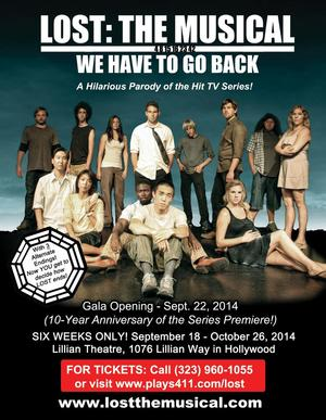 LOST THE MUSICAL: WE HAVE TO GO BACK to Premiere at the Lillian Theatre in Hollywood, 9/18