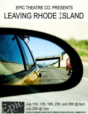 Epic Theatre's LEAVING RHODE ISLAND Begins Tonight