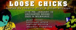 LOOSE CHICKS Continues Tonight at Uncharted Books