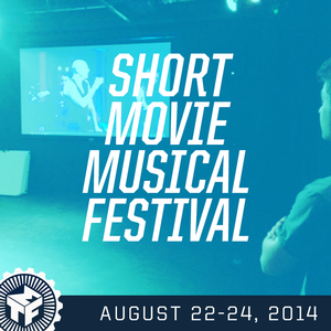 SHORT MOVIE MUSICAL FESTIVAL Set for 8/22-24 at Musical Theatre Factory
