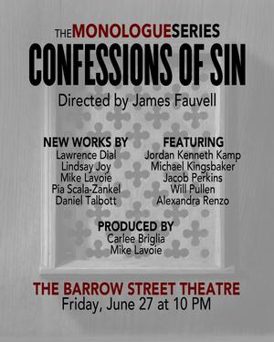 The Monologue Series to Return with CONFESSIONS OF SIN at Barrow Street Theatre, 6/27