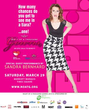 Sandra Bernhard to Headline 28th Annual NIGHT OF A THOUSAND GOWNS Benefit, 3/29