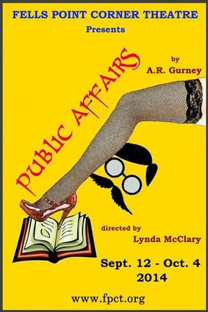 From Fells Point Corner Theatre Presents PUBLIC AFFAIRS 9/12-10/04