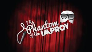 THE PHANTOM OF THE IMPROV Comes to Sophie's At Broadway
