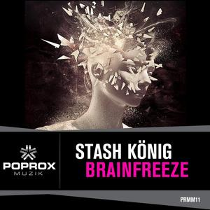 Stash Konig Releases Debut Single 'Brainfreeze' Today, 9/01