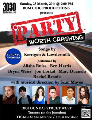 Kerrigan and Lowdermilk's PARTY WORTH CRASHING to Get Toronto Debut, 3/23