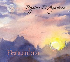 Guitarist Peppino D'Agostino Releases New Album PENUMBRA