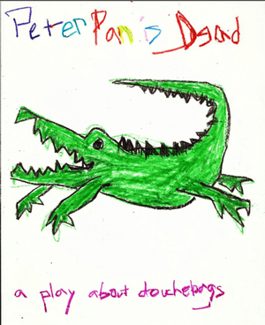 PETER PAN IS DEAD Plays Cabrini Repertory Theater, Now thru 6/29