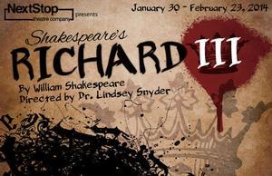 NextStop Theatre's Re-Imagined RICHARD III to Run 1/30-2/23