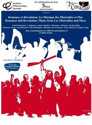 Productions Coracole and l'Orchestre Philharmonique Equitable to Present ROMANCE AND REVOLUTION: MUSIC FROM LES MISERABLES AND MORE, May 2-25