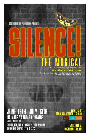 Doctuh Mistuh Productions Stages SILENCE, THE MUSICAL, Now thru 7/13