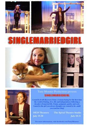 Tasty Monster Productions Presents NY Premiere of SINGLEMARRIEDGIRL at 59E59 This Weekend