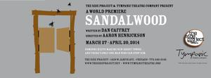 the side project and Tympanic Theatre to Present World-Premiere Western SANDALWOOD, 3/28-4/20