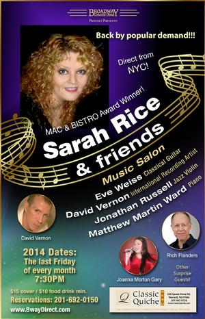 Broadway Concerts Direct to Present SARAH RICE & FRIENDS Every Friday at the Classic Quiche Cafe