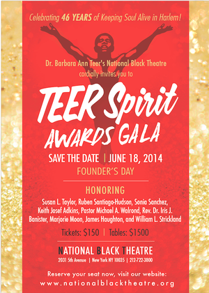 National Black Theatre Hosts 2014 TEER Spirit Awards Gala Tonight