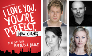 I LOVE YOU, YOU'RE PERFECT, NOW CHANGE Comes to London, July 14-17