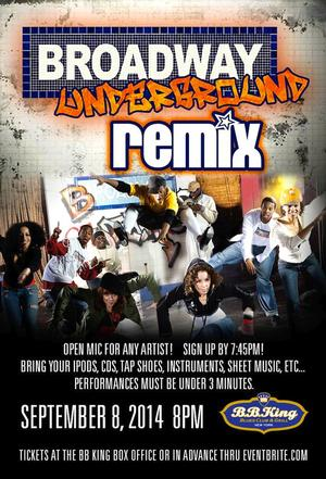 BROADWAY UNDERGROUND: THE REMIX to Host Open Mic Night, 9/8
