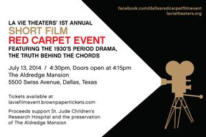 La Vie Theaters to Present 1st Annual Short Film Red Carpet Event with THE TRUTH BEHIND THE CHORDS, 7/13