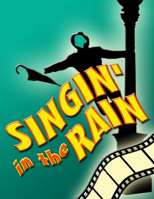 Way Off Broadway to Present SINGIN' IN THE RAIN, 3/28-5/31