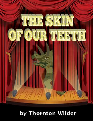 Brown/Trinity Rep MFA Programs to Present Thornton Wilder's THE SKIN OF OUR TEETH, 2/27-3/9