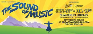 Broadway Bound and Studio One's Summerlin Dance Academy Stage THE SOUND OF MUSIC, Now thru 2/15
