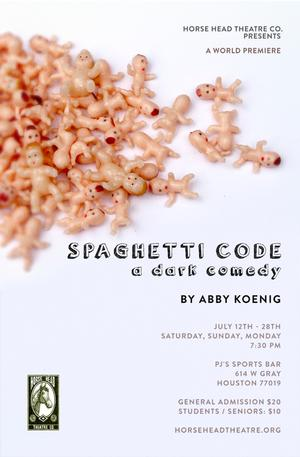 Horse Head Theatre Presents the World Premiere of SPAGHETTI CODE, 7/12-28