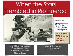 NHCC Presents WHEN THE STARS TREMBLED IN RIO PUERCO, Sept '14-May '15