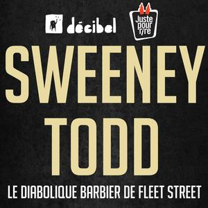 Decibel's SWEENEY TODD to Make World Premiere in French in Quebec City, Oct 28-Nov 8