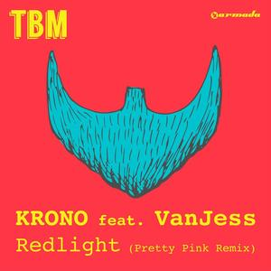 The Bearded Man Presents KRONO feat. VanJess - Redlight (Pretty Pink Remix)