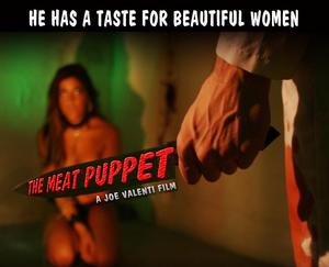 Valenti Vision Films, Silver Phoenix Entertainment Pick THE MEAT PUPPET Distribution Rights