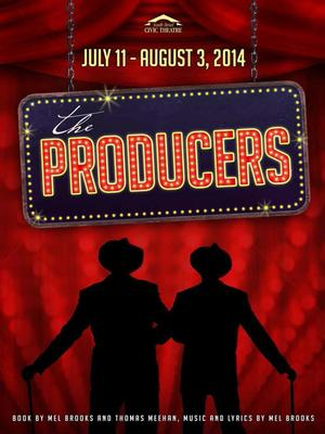 South Bend Civic Theatre Presents THE PRODUCERS, Now thru 8/3