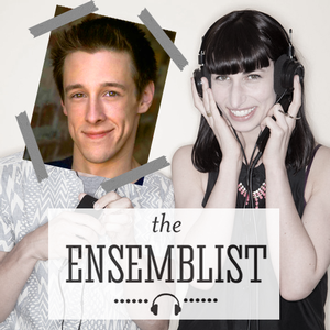 Jason Michael Snow, Asmeret Ghebremichael & More Featured on The Ensemblist Podcast's 'Audition Stories' Episode