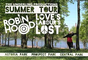 Underling Productions Presents a Summer Tour of ROBIN HOOD and LOVE'S LABOUR'S LOST