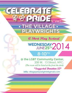 Village Playwrights to Celebrate Pride with Short Play Festival, 6/25