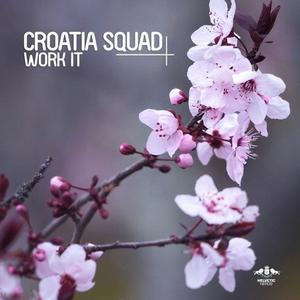 Croatia Squad Releases WORK IT EP via Enormous Tunes