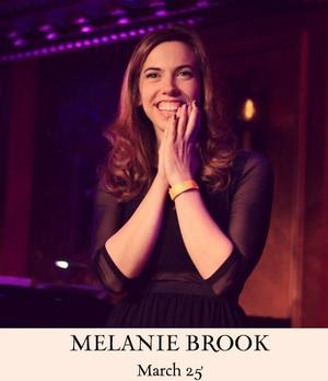 THE CALLBACK Winner Melanie Brook Makes 54 Below Debut Tonight