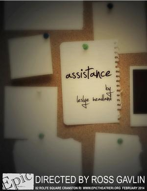 EPIC Theatre Presents ASSISTANCE, Now thru 2/22