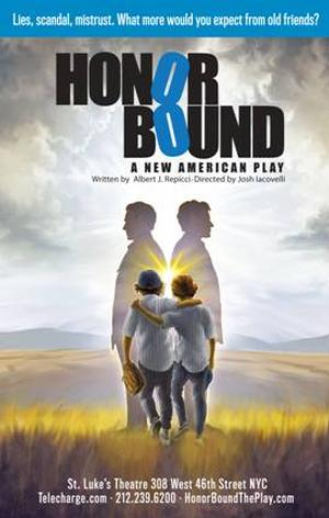HONOR BOUND Ends Off-Broadway Run Today at St. Luke's