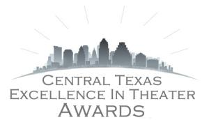Nominees Announced for 1st Annual Central Texas Excellence in Theatre Awards; Announcement Set for 5/2