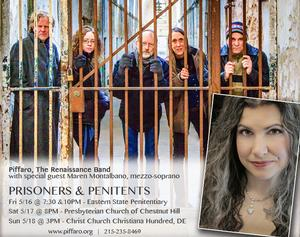 Maren Montalbano and Piffaro, The Renaissance Band to Perform 5/16 at the Eastern State Penitentiary