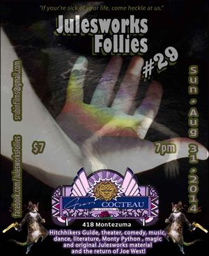 THE JULESWORKS FOLLIES to Return for 29th Edition at The Jean Cocteau, 8/31