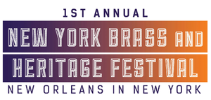 Blue Note Entertainment Group Celebrates 1st New York Brass and Heritage Festival, Now thru 1/12