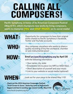 Pacific Symphony Calls Composers to Submit Original Works; 14th American Composers Festival Set for 5/8-10