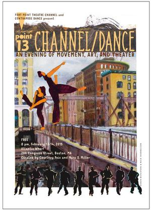 'CHANNEL/DANCE: AN EVENING OF MOVEMENT, ART AND THEATER' Comes to Atlantic Wharf, 2/13-14
