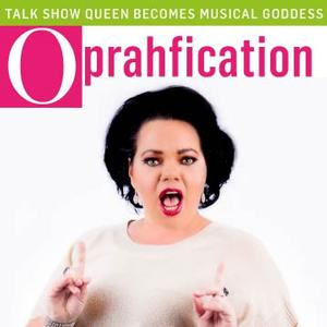 OPRAHFICATION to Have US Premiere at NYMF, 7/17-24