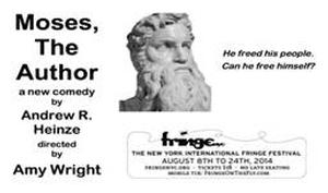 MOSES, THE AUTHOR to Play FringeNYC, 8/8-24