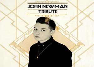 John Newman to Release TRIBUTE Album, 1/7; Kicks Off Tour 1/6 in Boston