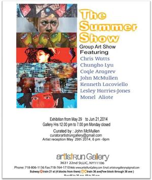 Artistrun Gallery Presents THE SUMMER SHOW, Now thru 6/21